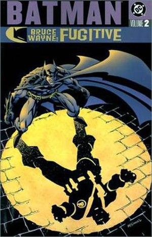 Bruce Wayne: Fugitive - Cover to Batman: Bruce Wayne - Fugitive, Vol. 2 (March 2003). Art by Scott McDaniel.
