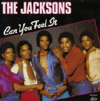 Can You Feel It (The Jacksons song) - Image: Can You Feel It The Jacksons