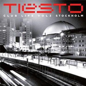 Club Life: Volume Three Stockholm - Image: Club Life Vol 3 Stockholm Artwork