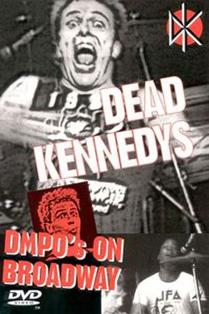 DMPO's on Broadway - Image: Dead Kennedys DMPO's on Broadway cover