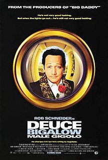 <i>Deuce Bigalow: Male Gigolo</i> 1999 film by Mike Mitchell