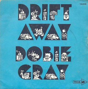 Drift Away - Image: Dobie Gray DA