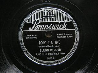 Doin the Jive 1938 single by Glenn Miller and His Orchestra