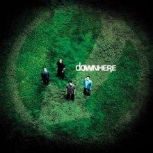 Downhere - Downhere 2001