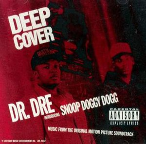 Deep Cover (song) - Image: Dr. Dre & Snoop Dogg Deep Cover