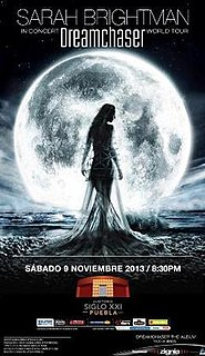 Dreamchaser World Tour 2013–2014 concert tour by English soprano singer Sarah Brightman
