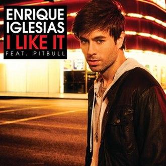 I Like It (Enrique Iglesias song) - Image: Enrique Iglesias I Like It