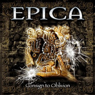 Consign to Oblivion - Image: Epica Consign to Oblivion