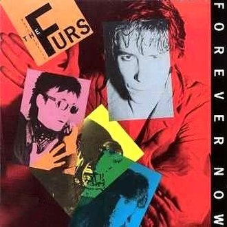 Forever Now (The Psychedelic Furs album) - Image: Forever Now (the Psychedelic Furs album cover art, 1982 US release)