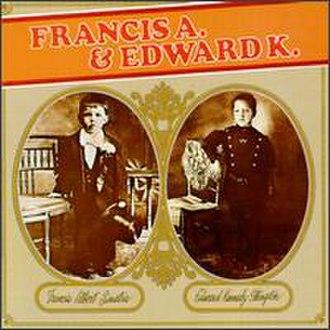 Francis A. & Edward K. - Image: Francisaandedwardk
