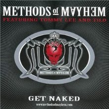 Methods of mayhem get naked