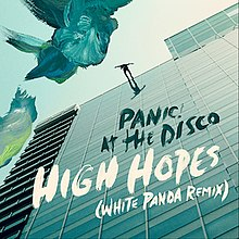 High Hopes (Panic! at the Disco song) - Wikipedia