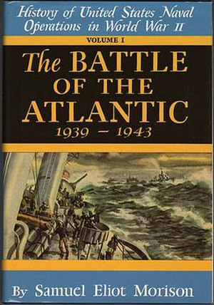 History of United States Naval Operations in World War II - Original cover of the first book in the series, The Battle of the Atlantic