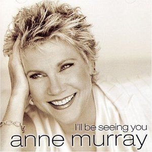 I'll Be Seeing You (Anne Murray album) - Image: Ill Be Seeing You