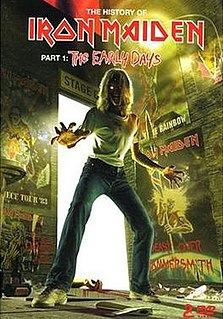 <i>The History of Iron Maiden – Part 1: The Early Days</i> 2004 video by Iron Maiden
