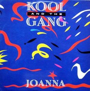 Joanna (Kool & the Gang song) - Image: Joanna Kool & The Gang