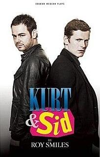 <i>Kurt and Sid</i>