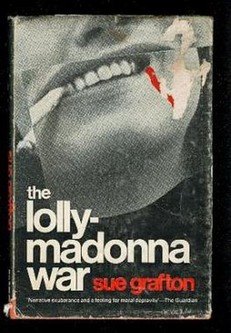 The Lolly-Madonna War - 1969 first edition