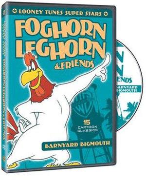 Looney Tunes Super Stars' Foghorn Leghorn & Friends: Barnyard Bigmouth - DVD-cover