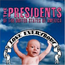 studio album by the presidents of the united states of america - Presidents Of The United States Of America