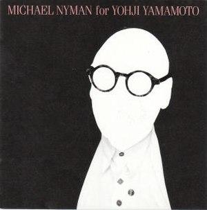 Michael Nyman for Yohji Yamamoto - Image: Mnyy