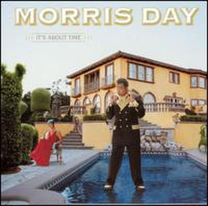 It's About Time (Morris Day album) - Image: Morris About Time