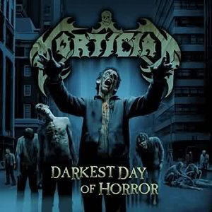 Darkest Day of Horror - Image: Mortician Darkest Day of Horror