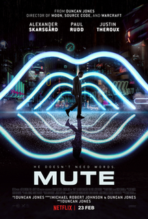 <i>Mute</i> (2018 film) 2018 film by Duncan Jones