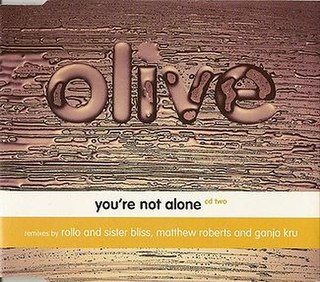 Youre Not Alone (Olive song) 1996 single by Olive