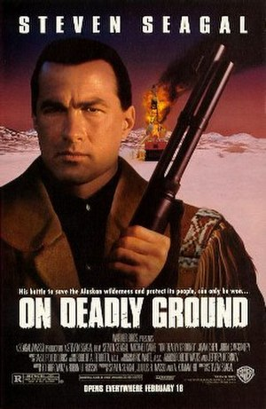 On Deadly Ground - Theatrical release poster