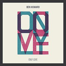Only Love by Ben Howard