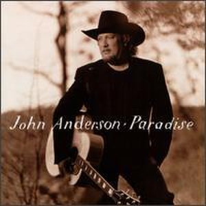 Paradise (John Anderson album) - Image: Paradise John Anderson
