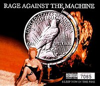 Rage Against The Machine, Sleep Now in The Fire