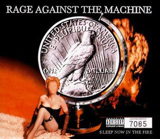 Sleep Now in the Fire 1999 single by Rage Against the Machine
