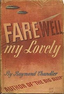 <i>Farewell, My Lovely</i> 1940 novel by Raymond Chandler