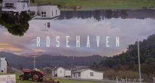 <i>Rosehaven</i>