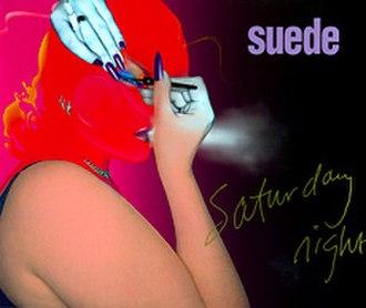 Saturday Night (Suede song) - Image: Saturdaynight cd 1