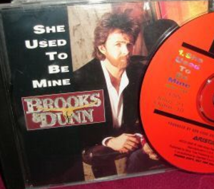 She Used to Be Mine (Brooks & Dunn song) - Image: She Used to Be Mine