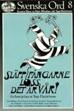 Release the Prisoners to Spring - Image: Släpp fångarne loss, det är vår!