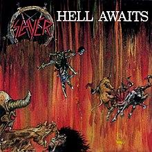 99 WAYS TO THRASH: XXX Slayer - South of Heaven - Página 13 220px-SlayerHellAwaits