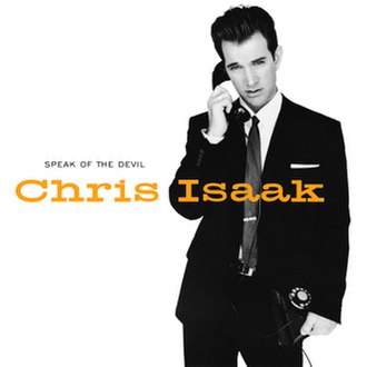 Speak of the Devil (Chris Isaak album) - Image: Speak of the Devil Chris Isaak