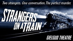 Strangers on a Train (play) - 2013 production poster