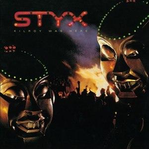 Kilroy Was Here (album) - Image: Styx Kilroy Was Here