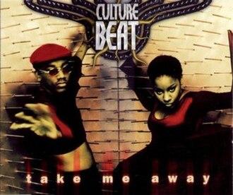 Take Me Away (Culture Beat song) - Image: Take Me Away (Culture Beat song)