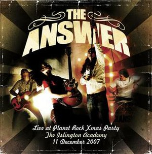 Live at Planet Rock Xmas Party - Image: The Answer Live at planet rock xmas party cover