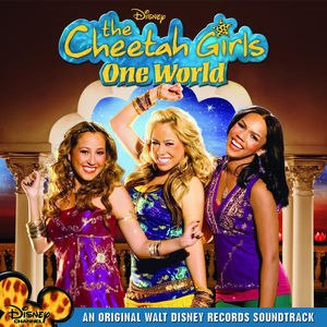 The Cheetah Girls: One World (soundtrack) - Image: The Cheetah Girls One World Coverart