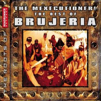 The Mexecutioner! – The Best of Brujeria - Image: The Mexecutioner