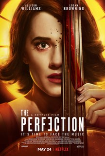<i>The Perfection</i> 2018 film directed by Richard Shepard