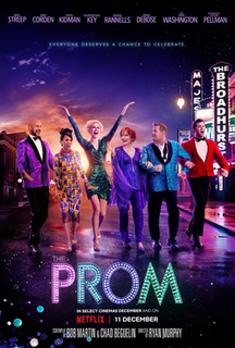 <i>The Prom</i> (film) 2020 film, based on the musical of the same name, directed by Ryan Murphy