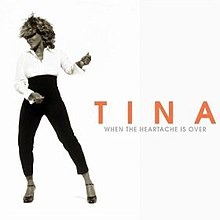 Tina Turner - When The Heartache Is Over.jpg